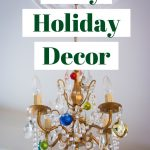 easy holiday decor DIY Christmas decor Montreal lifestyle blog