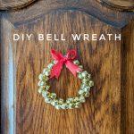 DIY bell wreath Montreal lifestyle fashion beauty blog 1